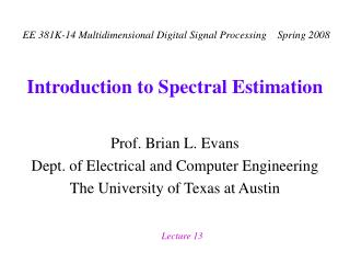 Introduction to Spectral Estimation