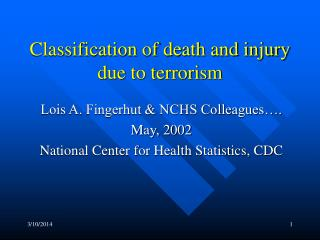 Terrorism ICD Codes for U.S. Morbidity and Mortality PPT - 54 KB