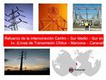Refuerzo de la Interconexi n Centro   Sur Medio   Sur en 500 kv. L nea de Transmisi n Chilca   Marcona   Caravel
