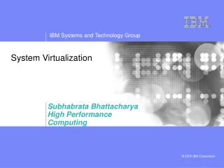 System Virtualization