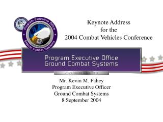 Keynote Address for the 2004 Combat Vehicles Conference