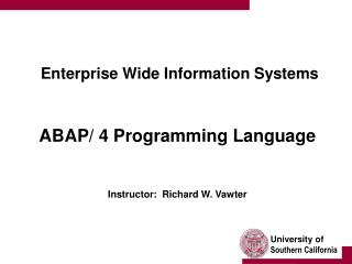 Enterprise Wide Information Systems    ABAP