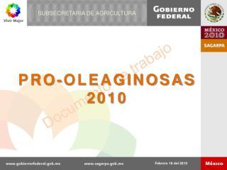 PRO-OLEAGINOSAS 2010