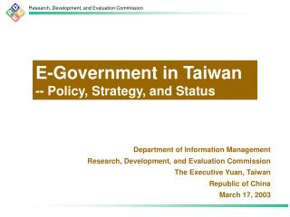 Department of Information Management Research, Development, and Evaluation Commission The Executive Yuan, Taiwan Republi