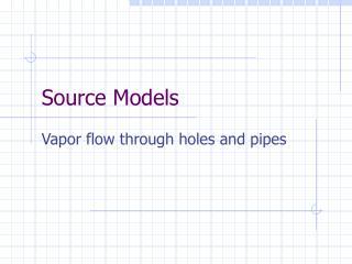 Source Models