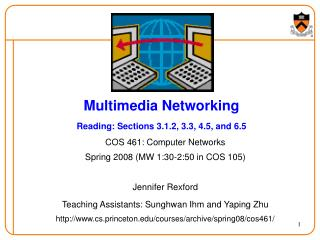 Multimedia Networking Reading: Sections 3.1.2, 3.3, 4.5, and 6.5