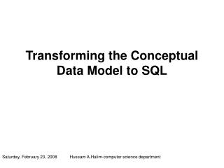 Transforming the Conceptual Data Model to SQL