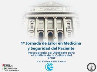Metodolog a del Abordaje para el an lisis de la Cultura del Error Lic. Karina Alicia Faccia