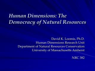 Human Dimensions: The Democracy of Natural Resources