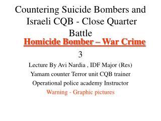 Homicide Bomber   War Crime