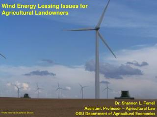 Wind Energy Leasing Issues for  Agricultural Landowners