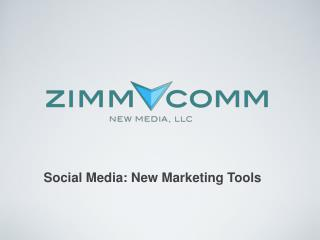Social Media: New Marketing Tools