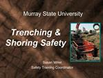 Trenching  Shoring Safety