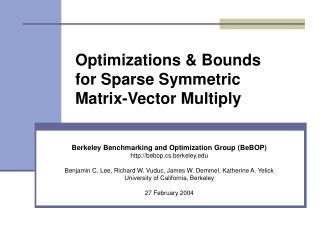 Optimizations  Bounds  for Sparse Symmetric  Matrix-Vector Multiply