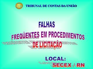 FALHAS   FREQ ENTES EM PROCEDIMENTOS DE LICITA  O