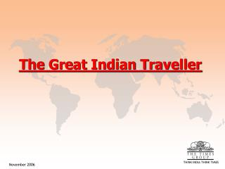 The Great Indian Traveller