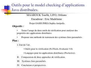 Outils pour le model checking d applications Java distribu es.
