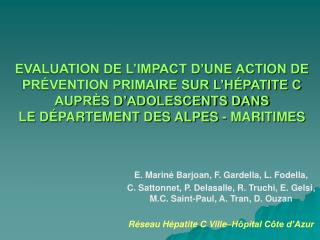 EVALUATION DE L IMPACT D UNE ACTION DE PR VENTION PRIMAIRE SUR L H PATITE C AUPR S D ADOLESCENTS DANS  LE D PARTEMENT DE
