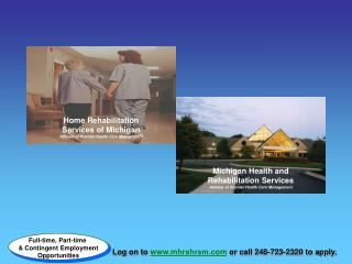 Michigan Health and Rehabilitation Services Affiliate of Premier Health Care Management