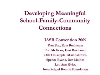 Developing Meaningful  School-Family-Community Connections