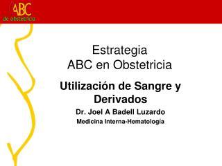 Estrategia ABC en Obstetricia