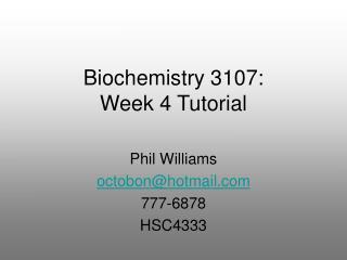 Biochemistry 3107: Week 4 Tutorial
