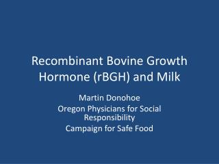Recombinant Bovine Growth Hormone rBGH in Milk Production