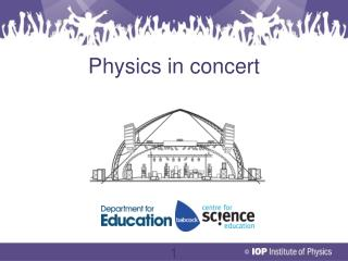 Physics in concert