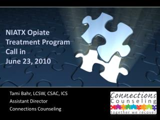 NIATX Opiate Treatment Program Call in June 23, 2010