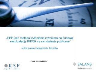 PPP jako metoda wylonienia inwestora na budowe i eksploatacje RIPOK vs zam wienia publiczne   radca prawny Malgorzata B