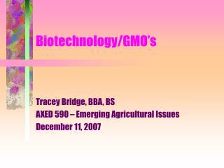 Biotechnology - Tracey Bridge PPT