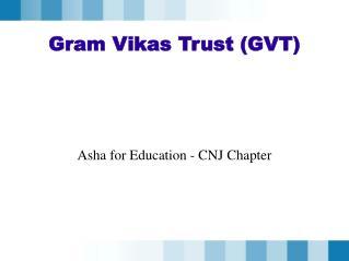 Gram Vikas Trust GVT