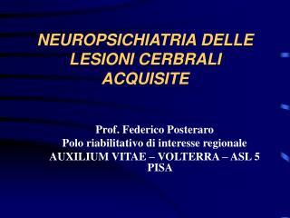 NEUROPSICHIATRIA DELLE LESIONI CERBRALI ACQUISITE