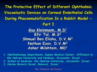 The Protective Effect of Different Ophthalmic Viscoelastic Devices on Corneal Endothelial Cells During Phacoemulsificati