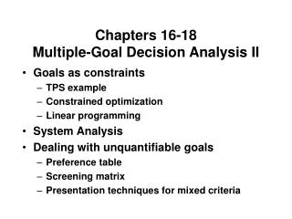 Chapters 16-18 Multiple-Goal Decision Analysis II