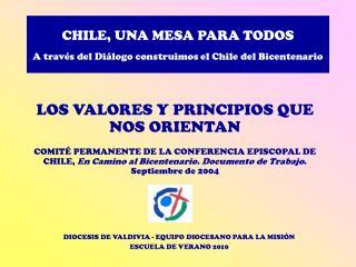 CHILE, UNA MESA PARA TODOS  A trav s del Di logo construimos el Chile del Bicentenario