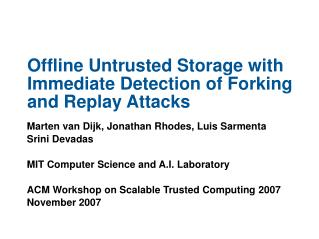 Offline Untrusted Storage with Immediate Detection of Forking and Replay Attacks