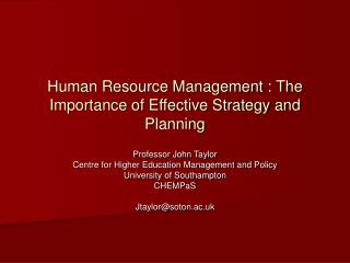 Human Resource Management : The Importance of Effective Strategy and Planning