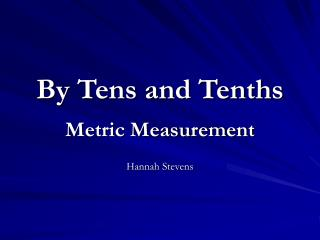 By Tens and Tenths