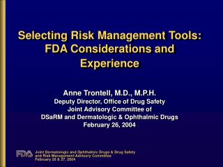 Selecting Risk Management Tools: FDA Considerations and Experience