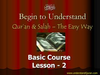 Begin to Understand Qur an  Salah   The Easy Way