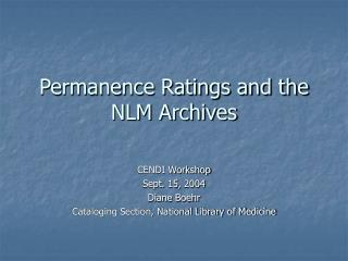 Permanence Ratings and the NLM Archives