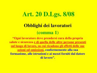 Art. 20 D.Lgs. 8