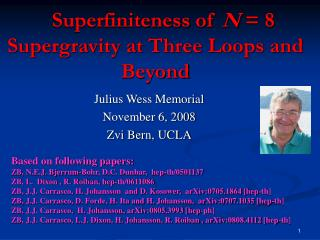 Superfiniteness of N  8 Supergravity at Three Loops and Beyond