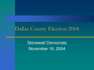 Dallas County Election 2004