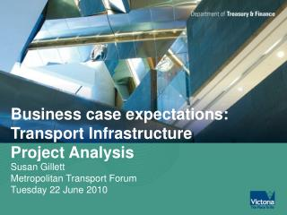 Business case expectations: Transport Infrastructure Project Analysis