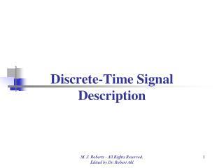 Discrete-Time Signal Description