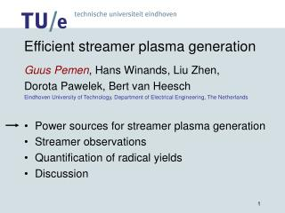 Efficient streamer plasma generation