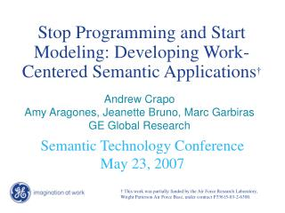 Stop Programming and Start Modeling: Developing Work-Centered Semantic Applications