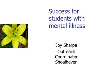 Success for  students with mental illness